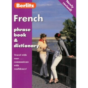 Berlitz French Phrase Book and Dictionary (Berlitz Phrase Books)