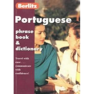 Berlitz Portuguese Phrase Book and Dictionary (Berlitz Phrasebooks)