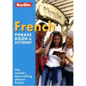 French Berlitz Phrase Book and Dictionary (Berlitz Phrasebooks)