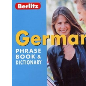 German Berlitz Phrase Book and Dictionary (Berlitz Phrase Books)