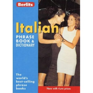 Italian Berlitz Phrase Book and Dictionary (Berlitz Phrasebooks)
