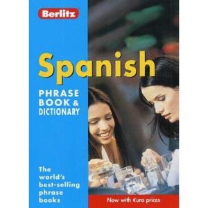 Spanish Berlitz Phrase Book and Dictionary (Berlitz Phrasebooks)