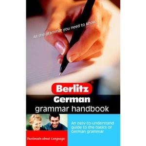 German Grammar Berlitz Handbook (Berlitz Handbooks)