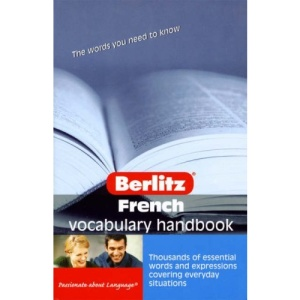 French Berlitz Vocabulary Handbook (Berlitz Handbooks)