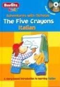 Italian Berlitz Kids the Five Crayons (Berlitz Adventures with Nicholas)