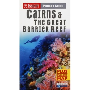 Cairns and The Great Barrier Reef Insight Pocket Guide