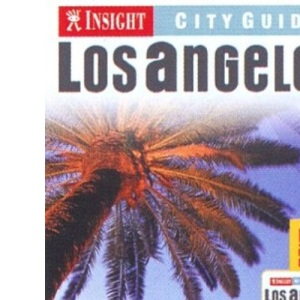 Los Angeles Insight City Guide (Insight City Guides)