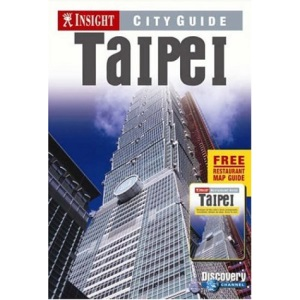 Taipei Insight City Guide (Insight City Guides)