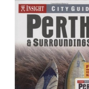 Perth Insight City Guide (Insight City Guides)