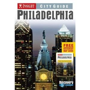 Insight Guides: Philadelphia City Guide (Insight City Guides)