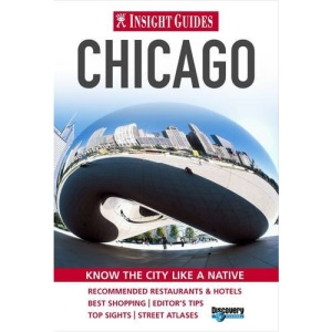 Chicago Insight City Guide (Insight City Guides)