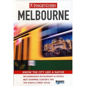 Melbourne Insight City Guide (Insight City Guides)