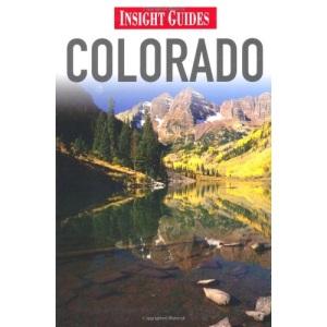 Colorado Insight Guide (Insight Guides)