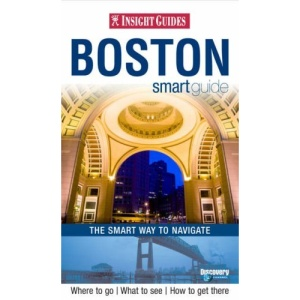 Boston Insight Smart Guide (Insight Smart Guides)