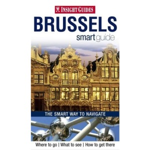 Brussels Insight Smart Guide (Insight Smart Guides)