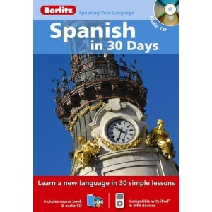 Berlitz Language: Spanish In 30 Days (Berlitz in 30 Days)