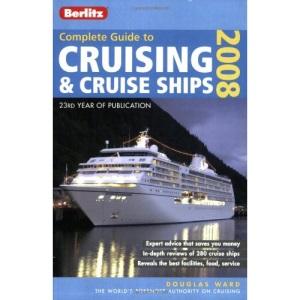 Berlitz Guide to Cruising (Berlitz Complete Guide to Cruising & Cruise Ships)