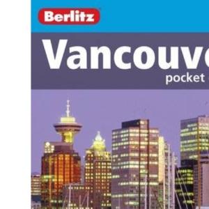Vancouver Berlitz Pocket Guide (Berlitz Pocket Guides)