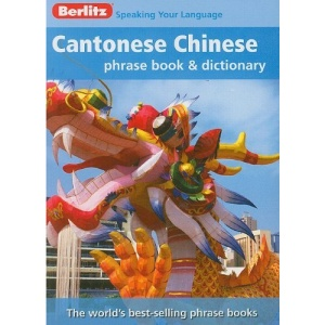 Cantonese Chinese Phrase Book & Dictionary (Berlitz Phrase Book)