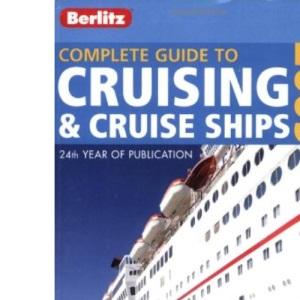 Berlitz Guide to Cruising and Cruise Ships (Berlitz Cruise Guides)