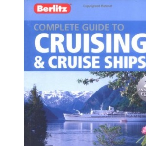 Complete Guide to Cruising and Cruise Ships 2010 (Berlitz Cruise Guides)