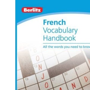 French Vocabulary Berlitz Handbook (Berlitz Handbooks)