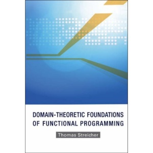 Domain-Theoretic Foundations of Functional Programming