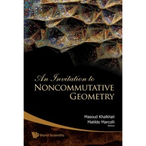 INVITATION TO NONCOMMUTATIVE GEOMETRY, AN
