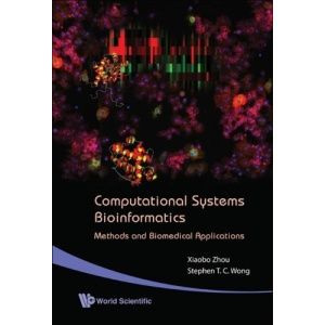 Computational Systems Bioinformatics - Methods and Biomedical Applications