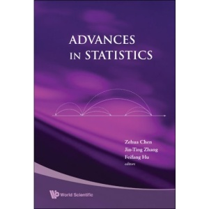 ADVANCES IN STATISTICS - PROCEEDINGS OF THE CONFERENCE IN HONOR OF PROFESSOR ZHIDONG BAI ON HIS 65TH BIRTHDAY