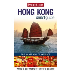 Hong Kong Insight Smart Guide (Insight Smart Guides)