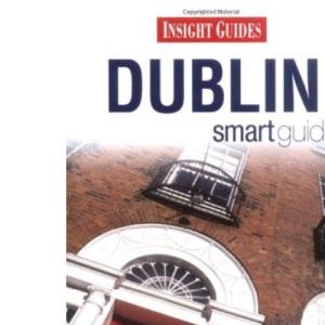 Dublin Insight Smart Guide (Insight Smart Guides)