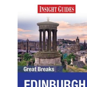 Edinburgh Insight Great Breaks
