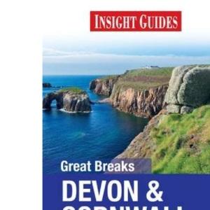Insight Guides: Great Breaks Devon & Cornwall (Insight Great Breaks)