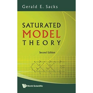 SATURATED MODEL THEORY (2ND EDITION)
