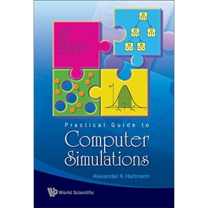 PRACTICAL GUIDE TO COMPUTER SIMULATIONS (WITH CD-ROM) (Book & CD Rom)