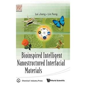 BIOINSPIRED INTELLIGENT NANOSTRUCTURED INTERFACIAL MATERIALS