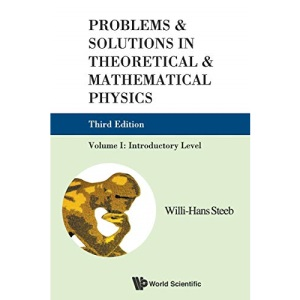 PROBLEMS AND SOLUTIONS IN THEORETICAL AND MATHEMATICAL PHYSICS, VOL I: INTRODUCTORY LEVEL (3RD EDITION): 1