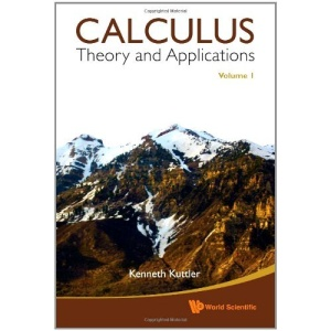 Calculus: Theory and Applications, Volume 1