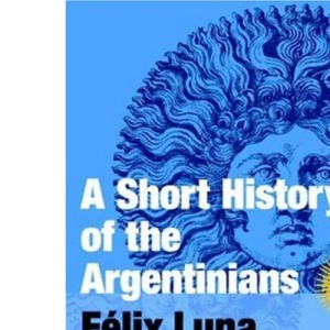 A Short History of the Argentine