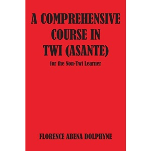 Comprehensive Course in Twi (Asa (Agriculture in Uganda)
