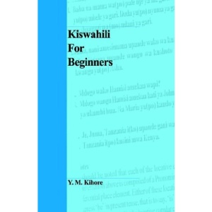 Kiswahili for Beginners (Malthouse Literary Series)
