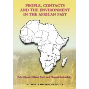 People, Contacts and the Environment in the African Past (Studies in the African Past)