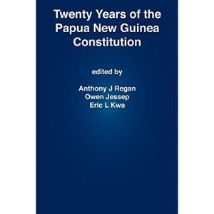 Twenty Years of the Papua New Guinea Constitution