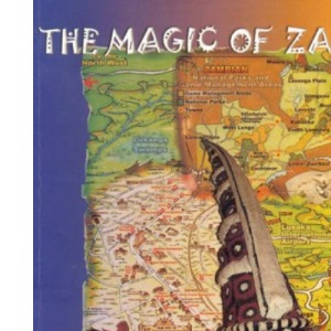 The Magic of Zambia: A Travellers Guide