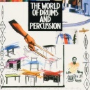 The World Of Drums And Percussion