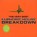 Breakdown - the Very Best Euphoric House