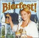 Bierfest : A Collection Of German Drinking Songs