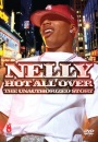 Nelly - Hot All Over: the Unauthorized Story [DVD]