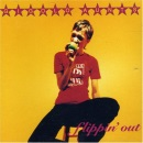 Flippin' Out + Full-on Bloom [double CD]